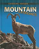 img - for Mountain Extremes (Extreme Nature) book / textbook / text book