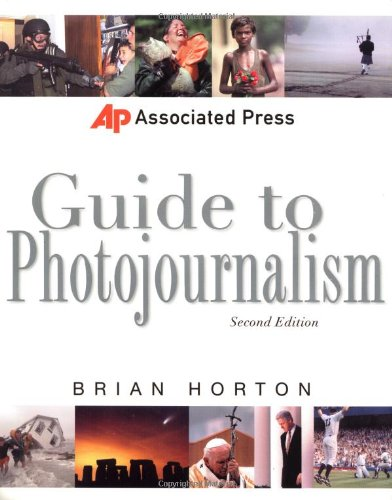 Associated Press Guide to Photojournalism (Associated Press Handbooks)