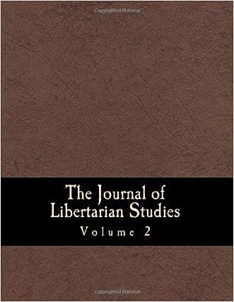 The Journal of Libertarian Studies (Large Print Edition): Volume 2