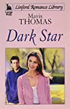 img - for Dark Star (LIN) (Linford Romance Library) book / textbook / text book