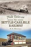 Folk Tales on the Settle-Carlisle Railway