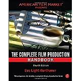 The Complete Film Production Handbook ~ Eve Light Honthaner