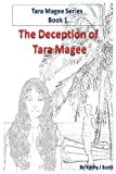 The Deception of Tara Magee (Tara Magee Series) (Volume 1)