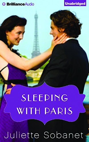 Sleeping with Paris (A Paris Romance) by Juliette Sobanet (2015-08-25)