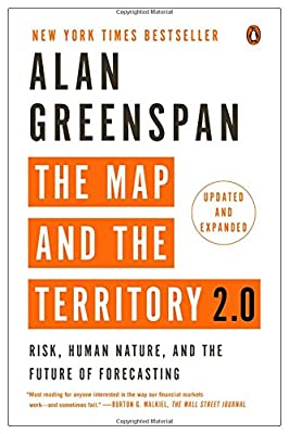 The Map and the Territory 2.0: Risk, Human Nature, and the Future of Forecasting de Alan Greenspan
