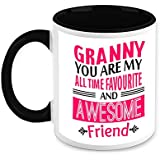 Gift For Granny - HomeSoGood Granny You Are My Favorite Friend White Ceramic Coffee Mug - 325 Ml