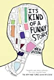 Its Kind Of A Funny Story (Turtleback School & Library Binding Edition)