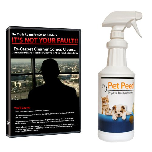 "COMBO: ""Ex-Carpet Cleaner Comes Clean"" DVD & One 32oz Bottle of My Pet Peed"