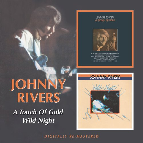 Johnny Rivers - Johnny Rivers -  Touch Of Gold/ Wild Night - Zortam Music