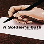 A Soldier's Oath | Angelica Kate