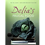 Delia's Frugal Foodby Delia Smith