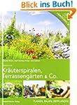 Kr�uterspiralen, Terrasseng�rten & Co...