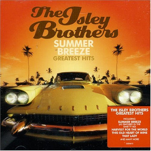 The Isley Brothers - Summer Breeze/Greatest Hits - Zortam Music