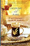 Jasmine and Fire: A Bittersweet Year...