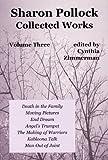 Sharon Pollock: Collected Works, Volume Three: 3