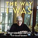 The Way I Was Audiobook by Marvin Hamlisch, Gerald Gardner Narrated by Robert Klein