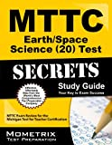 MTTC Earth/Space Science 20 Exam Secrets
