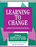 img - for Learning to Change: A Resource for Trainers, Managers, and Learners Based on Self Organized Learning (Mcgraw-Hill Training Series) book / textbook / text book