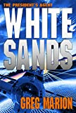 White Sands (The Presidents Agent)