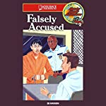 Falsely Accused: Barclay Family Adventures | Ed Hanson
