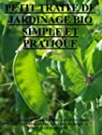 petit trait� de jardinage bio  simple...