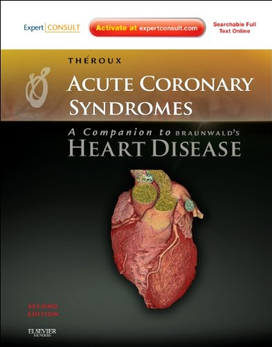 Acute Coronary Syndromes: A Companion to Braunwald's Heart Disease: Expert Consult - Online and Print, 2e