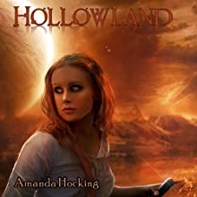 Hollowland: The Hollows, Book 1 (       UNABRIDGED) by Amanda Hocking Narrated by Eileen Stevens