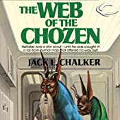 The Web of the Chozen | [Jack L. Chalker]