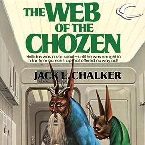 The Web of the Chozen | [Jack L. Chalker]