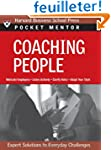Coaching People: Expert Solutions to...