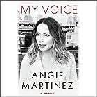 My Voice: A Memoir Hörbuch von Angie Martinez, J. Cole - foreword Gesprochen von: Angie Martinez