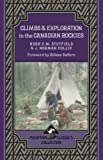 img - for Climbs & Exploration In the Canadian Rockies: Mountain Classics Collection book / textbook / text book