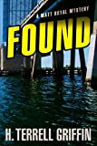 Found (Matt Royal Mystery)