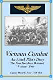 img - for Vietnam Combat: An Attack Pilot's Diary, The Four Freedoms Betrayed (Cold War Combat) (Volume 2) book / textbook / text book