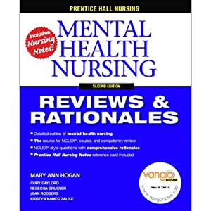 VangoNotes for Mental Health Nursing: Reviews & Rationales | [Mary Ann Hogan, Rebecca Gruener, Cory Gaylord]