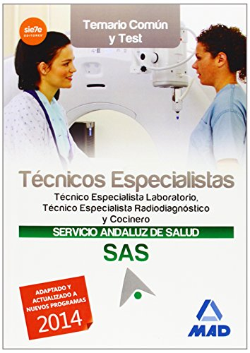 TECNICOS ESPECIALISTAS DEL SERVICIO ANDALUZ DE SALUD. TEMARIO COMUN Y TEST