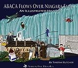 ABACA Flows Over Niagara Falls [Hardcover]