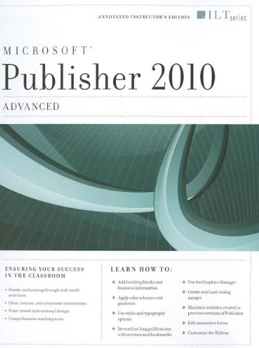 PUBLISHER 2010: ADVANCED + CERTBLASTER, INSTRUCTOR'S EDITION