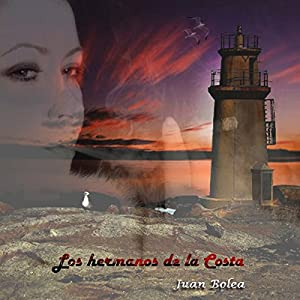 Los Hermanos de la Costa [Brethren of the Coast] Audiobook