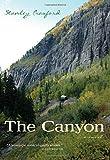 Stanley Crawford Canyon: A Novel