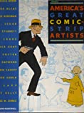 America's Great Comic-Strip Artists (0896599175) by Marschall, Richard
