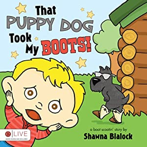 That Puppy Dog Took My Boots! Audiobook