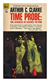 TIME PROBE: And He Built a Crooked House; The Wabbler; The Weather Man; The Artifact Business; Grandpa; Not Final; The Little Black Bag; The Blindness; Take a Deep Breath; The Potters of Firsk; The Tissue Culture King