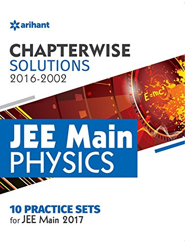 Chapterwise Solutions JEE Main Physics (2016-2002)