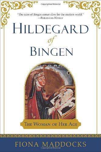 Hildegard of Bingen: The Woman of Her Age