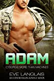 Adam (Cyborgs: More Than Machines Book 6)-Length 583