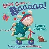 Lynne Chapman Baby Goes Baaaa!