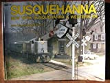 img - for Susquehanna: New York Susquehanna and Western RR book / textbook / text book
