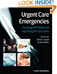Urgent Care Emergencies: Avoiding the...
