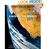 State of the World 2004: Special Focus: The Consumer Society (State of the World)
